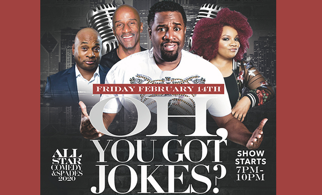 Oh, You Got Jokes Comedy Show at CIBC Theatre