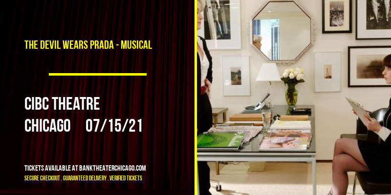 The Devil Wears Prada - Musical at CIBC Theatre